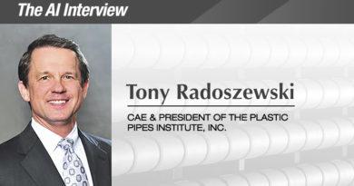 The AI Interview: Tony Radoszewski, CAE, President, Plastics Pipe Institute, Inc.