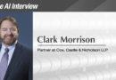 The AI Interview: Clark Morrison, Partner at Cox, Castle & Nicholson LLP